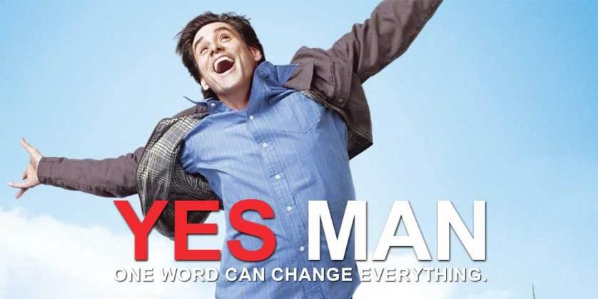 всегда говори да yes man